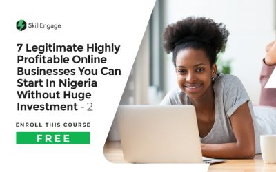 7 Legitimate Highly Profitable Online Businesses You Can Start In Nigeria Without Huge Investment-2