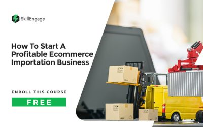 How To Start A Profitable Ecommerce Importation Business