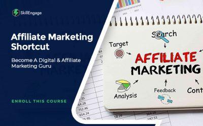 Affiliate Marketing Shortcut – Become A Digital & Affiliate Marketing Guru